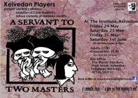 2013 - A Servant To Two Masters